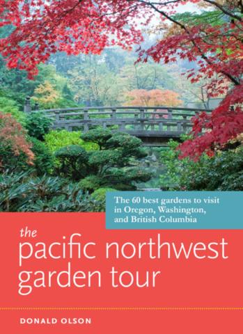 The Pacific Northwest Garden Tour