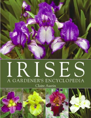 IRISES: A Gardener's Encyclopedia book cover