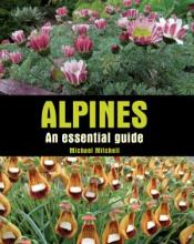 Alpines: An Essential Guide book cover
