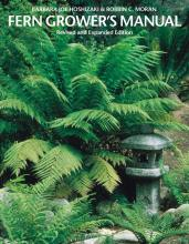Book cover: Fern Grower's Manual: Revised and Expanded Edition