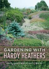Gardening with Hardy Heathers book cover